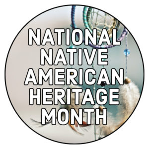 Native American Heritage Month, November 2020
